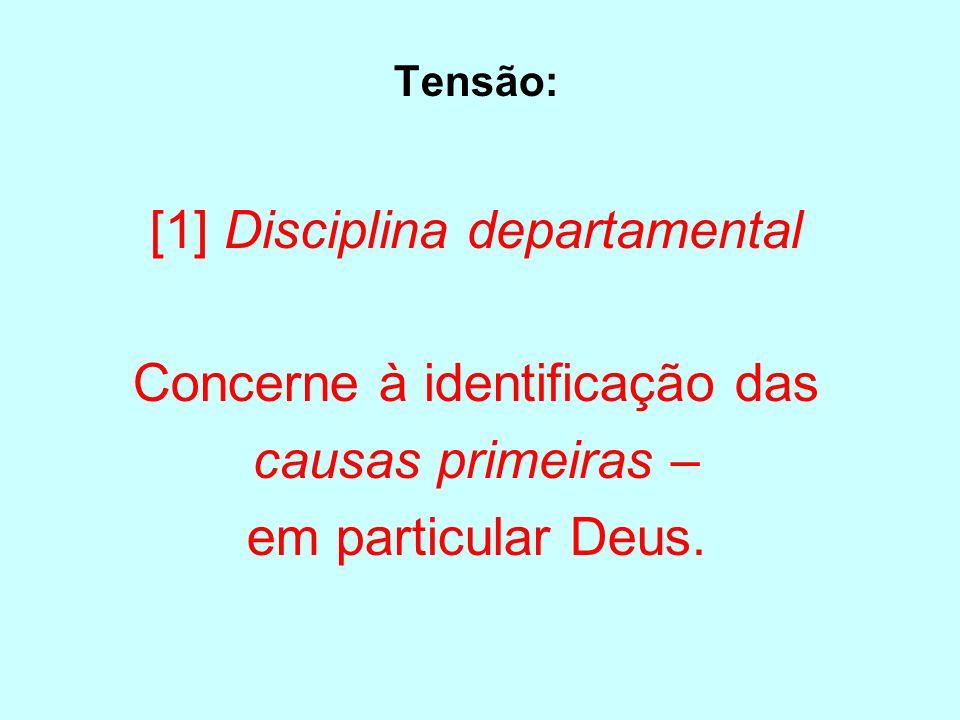 [1] Disciplina departamental Concerne à identificação das
